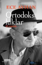 Ortodokslular 50 Yaşında