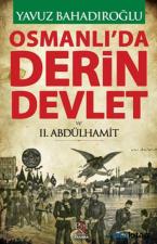Osmanlı'da Derin Devlet ve 2. Abdülhamit