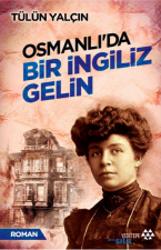 Osmanlıda Bir İngiliz Gelin