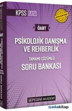 Psikolojik Danışma ve Rehberlik Tamamı Çözümlü Soru Bankası