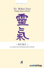 Reiki-Dr.Mikao Usuinin Özgün El Kitabı