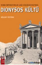 Roma İmparatorluk Çağı Küçükasyasında Dionysos Kültü