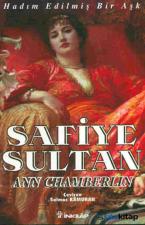 Safiye Sultan - Hadım Edilmiş Bir Aşk