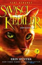 Savaşçı Kediler-Gün Batımı