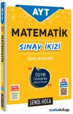 .Şenol Hoca AYT Matematik Sınav İkizi Soru Bankası