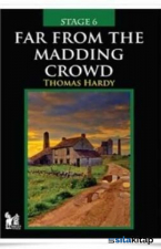 Stage 6 - Far From The Madding Crowd