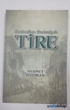 Tanzimat'tan Cumhuriyet'e Tire