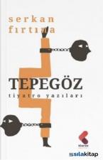 Tepegöz - Tiyatro Yazıları