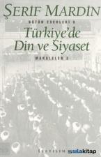 Türkiyede Din Ve Siyaset