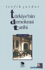 Türkiyenin Demokrasi Tarihi (1839 - 1950)