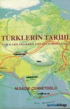 Türklerin Tarihi İlk Kabilelerden İmparatorluklara