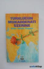 Türklüğün Mukadderatı Üzerine