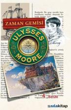 Ulysses Moore 13 - Zaman Gemisi - Ciltli