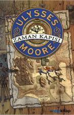 Ulysses Moore 1-Zaman Kapısı